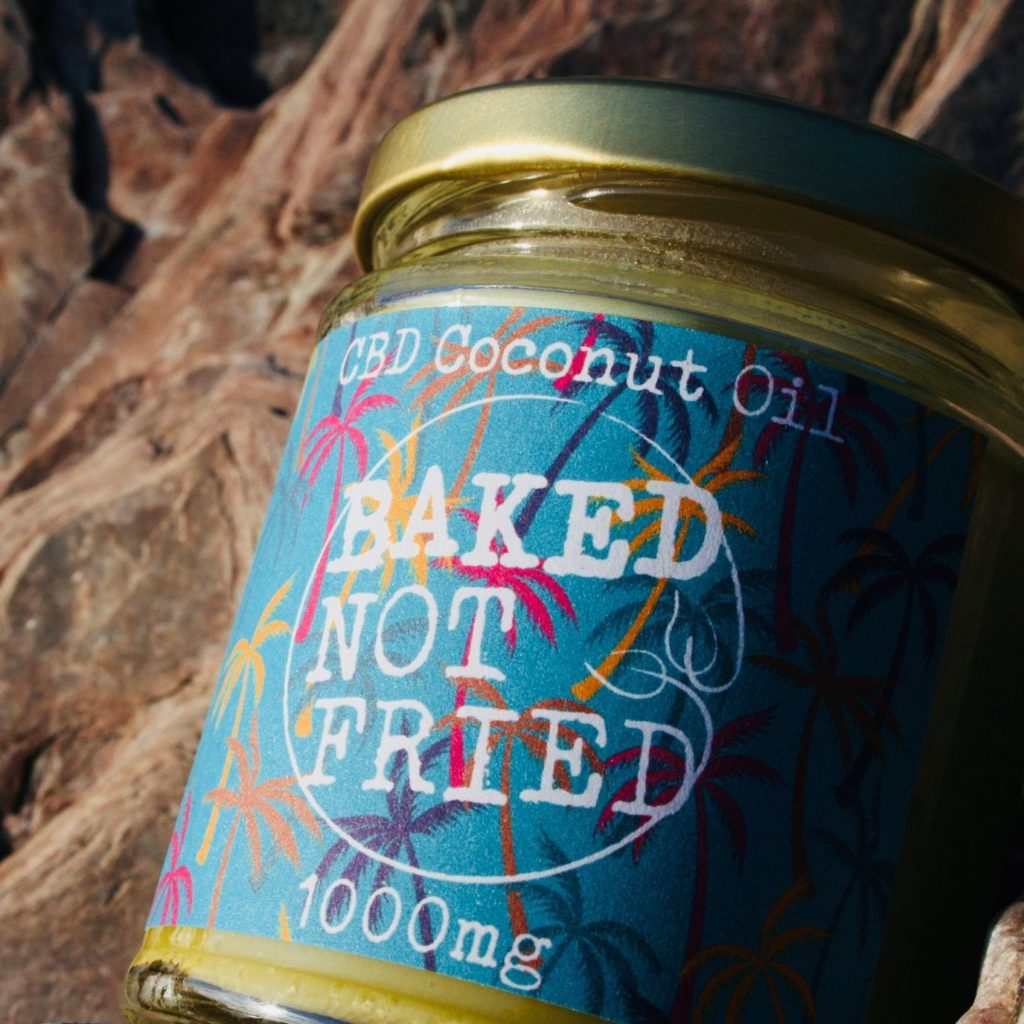 Baked Not Fried - CBD Coconut Oil